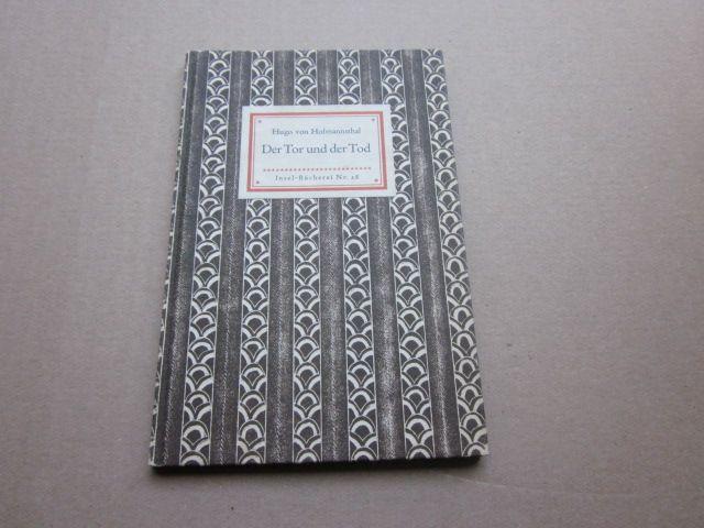 Der Tor und der Tod. Insel-Bücherei Nr.: Hofmannsthal, Hugo von