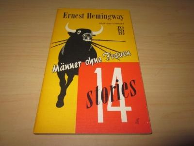 Männer ohne Frauen. 14 Stories: Hemingway, Ernest