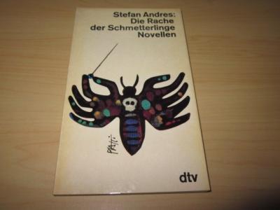 Die Rache der Schmetterlinge. Novellen: Andres, Stefan