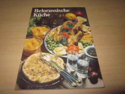 Belorussische Küche: Autorenkollektiv