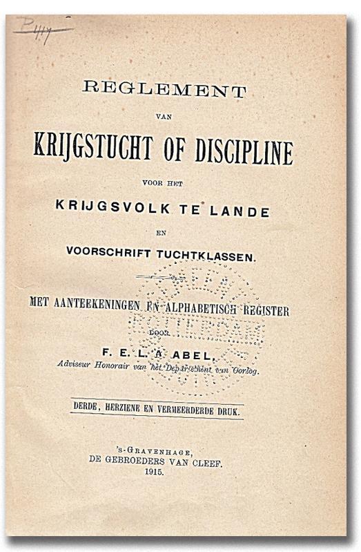 Reglement van krijgstucht of discipline voor het: Abel, F. E.