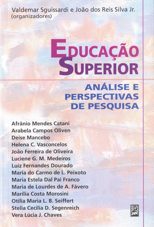 Educação superior : análise e perspectivas de pesquisa. - Sguissardi, Valdemar