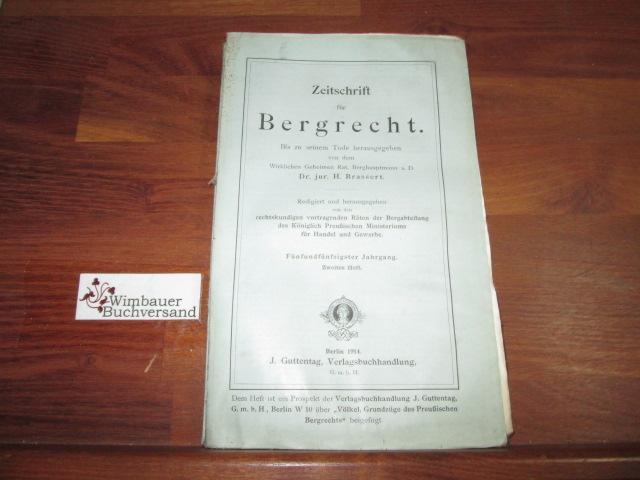 Zeitschrift für Bergrecht : 55. Jahrgang, Heft: Brassert, H. :