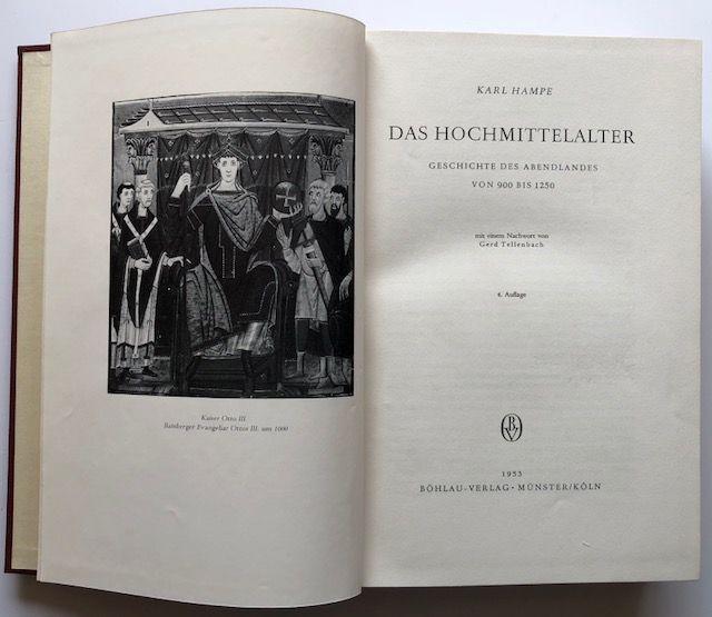 Das Hochmittelalter. Geschichte des Abendlandes von 900: Hampe, Karl.