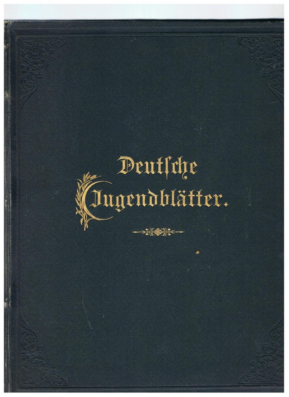 Deutsche Jugendblätter. Gebundene Zeitschrift mit Illustrationen. Nr.: Deutsche Jugendblätter