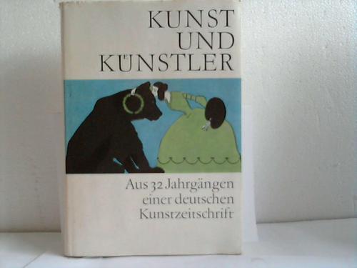 Kunst und Künstler. Aus 32 Jahrgängen einer: Feist, Günter (Hrsg.)