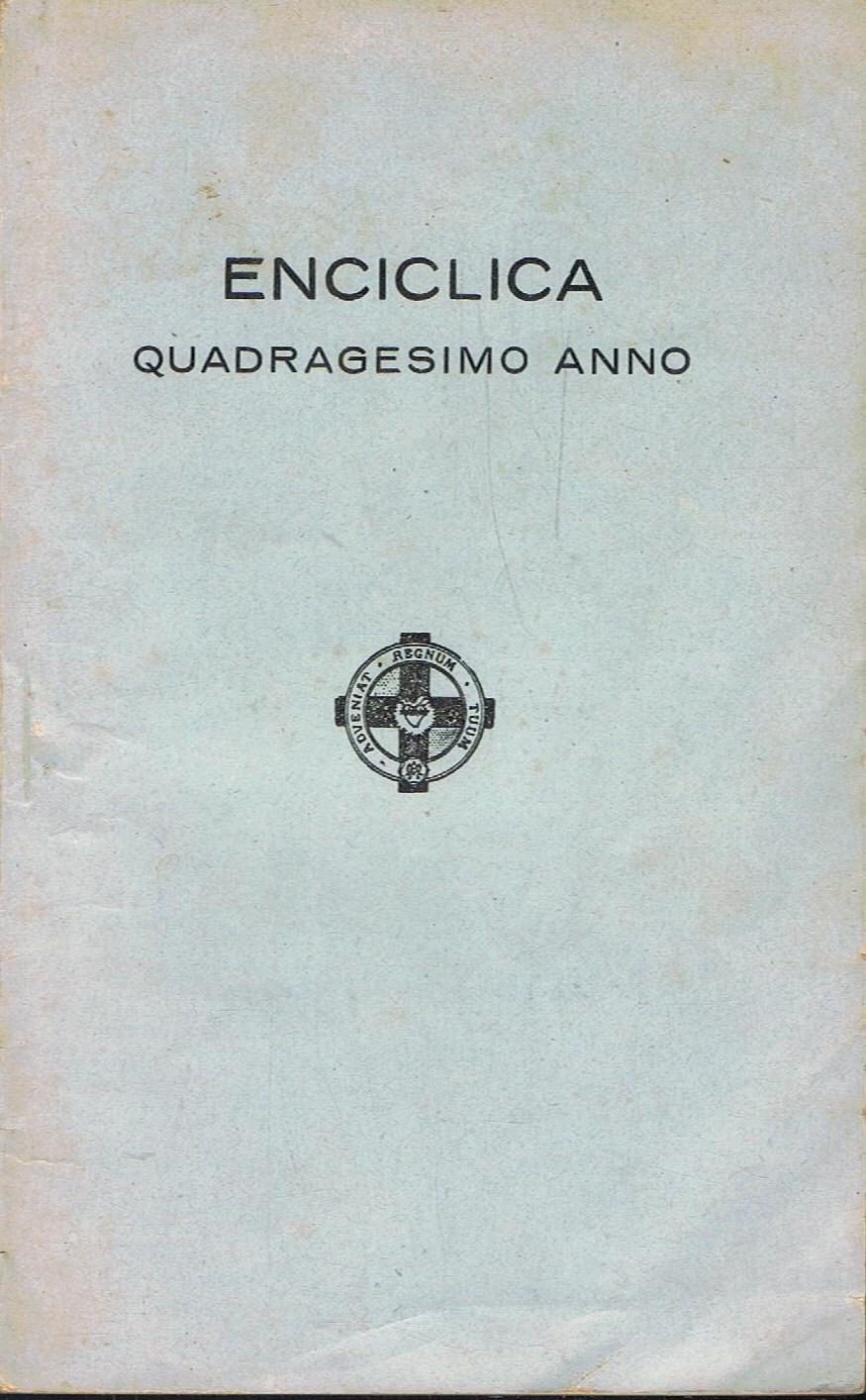 ENCICLICA DE PIO XI. Quadragesimo Anno. SOBRE LA RESTAURACIÓN DEL ORDEN  SOCIAL. by Enciclica. | Librería Torreón de Rueda