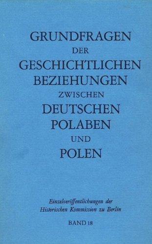 Grundfragen der geschichtlichen Beziehungen zwischen Deutschen, Polaben: Fritze, Wolfgang H.