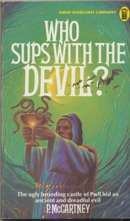 WHO SUPS WITH THE DEVIL? by McCartney P: very good paperback, Paperback  (1975)   Fantastic Literature Limited