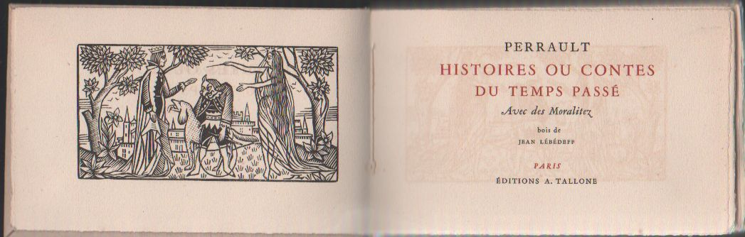 Histoires ou Contes du temps passé: PERRAULT, Charles,