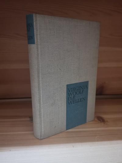 Die Wellen Roman;: Woolf , Virginia: