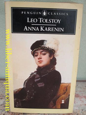 Anna Karenin: Novel: Tolstoi Leo Nikolai: