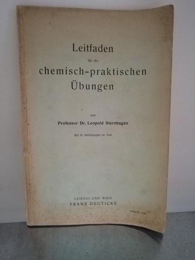 Leitfaden für die chemisch-praktischen Übungen: Sternhagen, Prof. Dr.