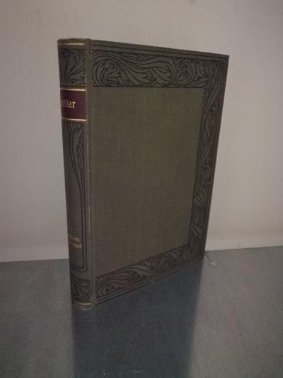 Schillers Werke, Dritter Teil, Don Karlos/ Maria: Bellermann, Ludwig (Hrsg.):