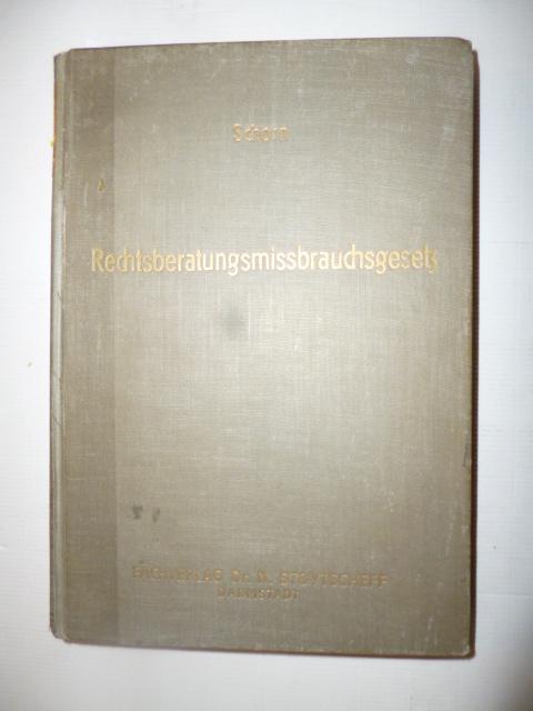 Rechtsberatungs-Mißbrauchsgesetz: Schorn, Hubert
