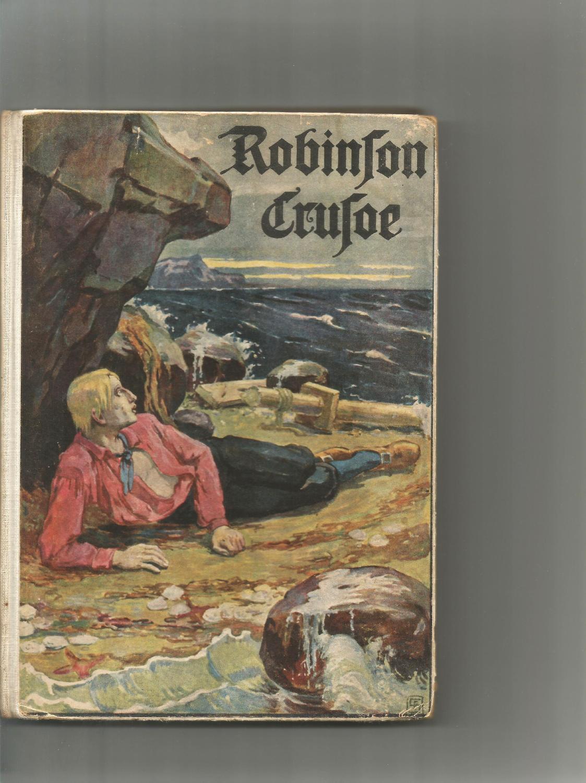 Robinson Crusoe. Für die Jugend bearb. Von: Campe, Heinrich Joachim: