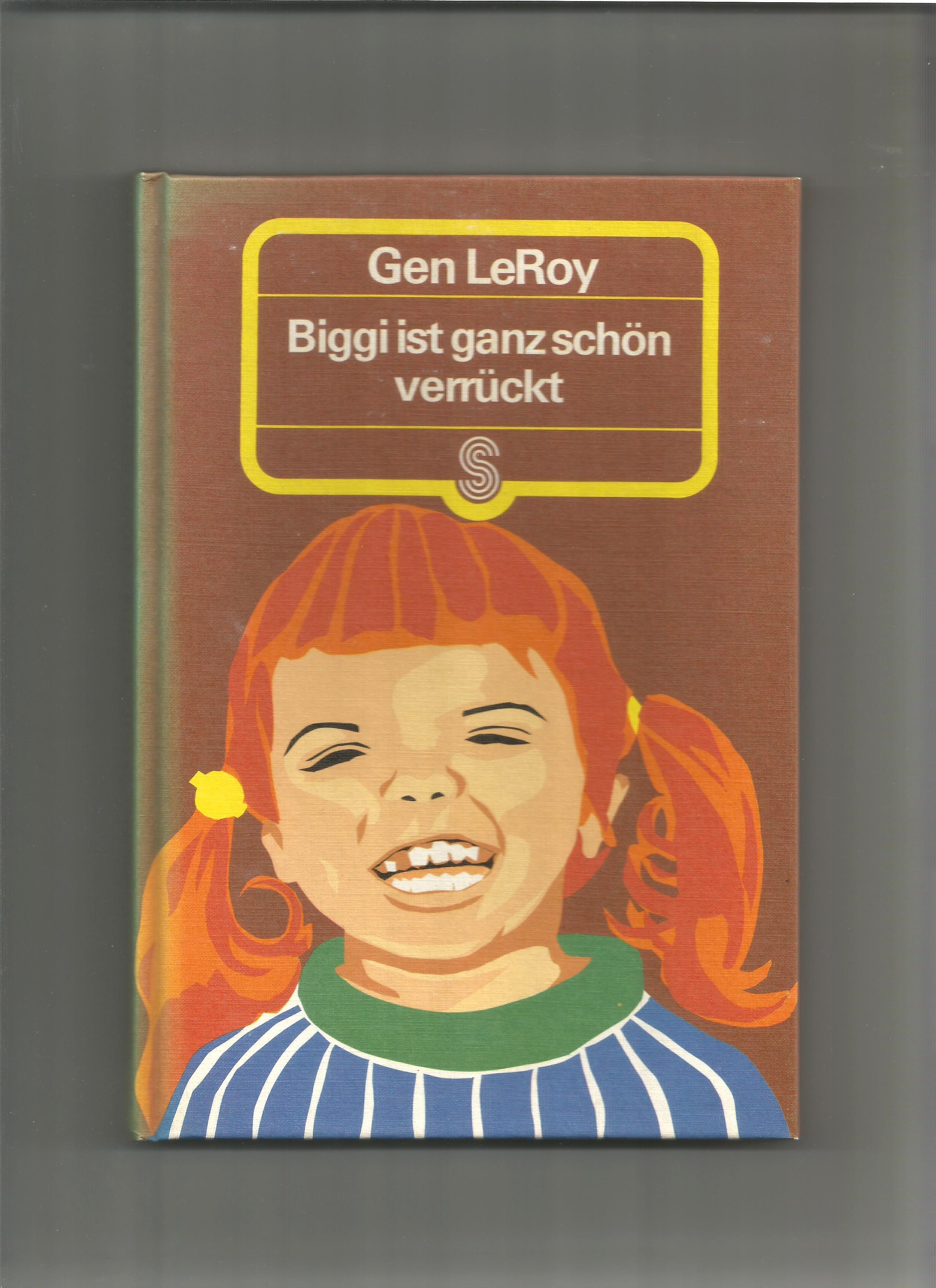 Biggi ist ganz schön verrückt.: LeRoy, Gen: