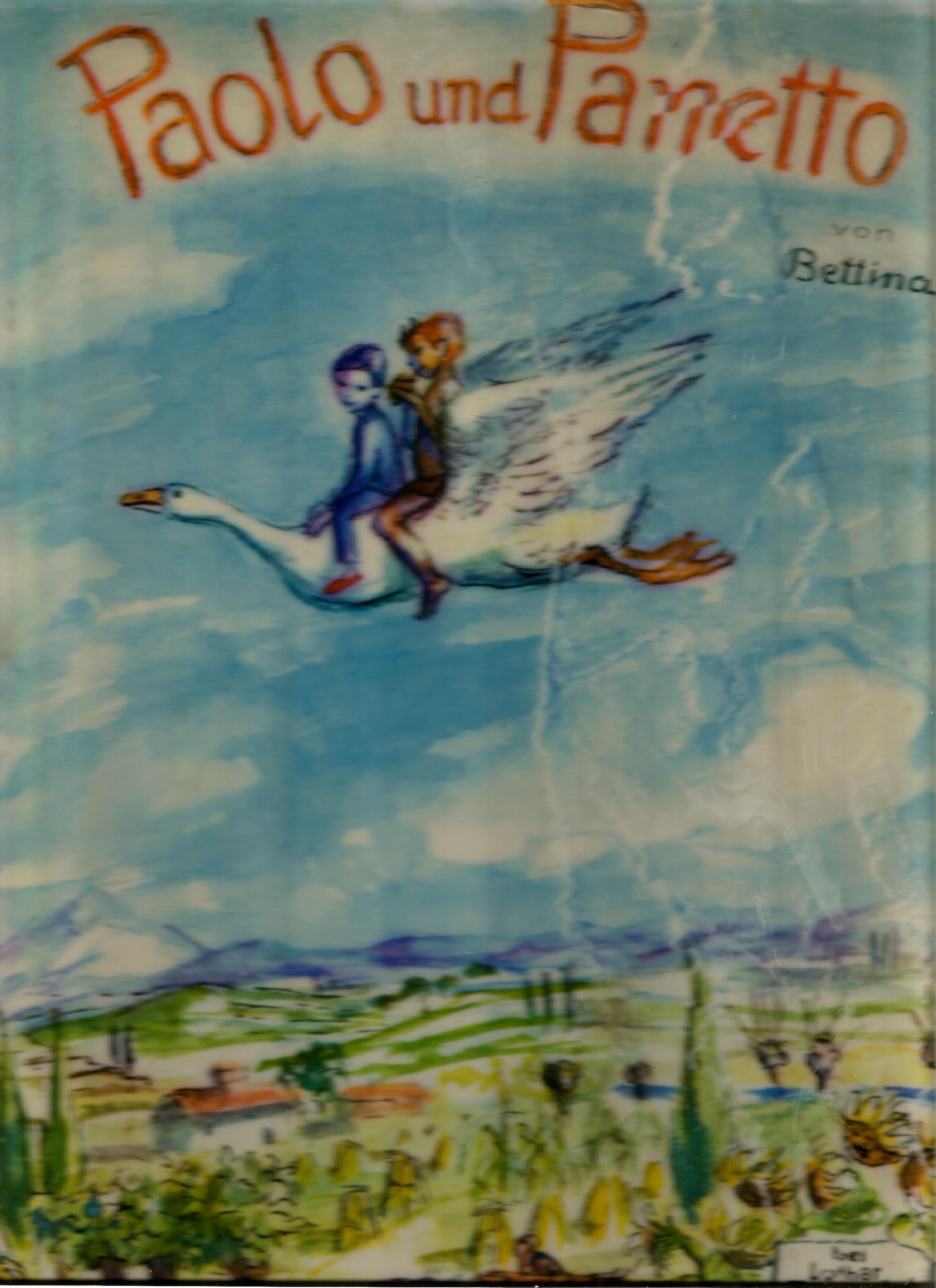 Paolo und Panetto.: Ehrlicher), Bettina: