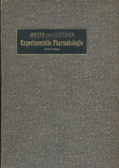 Die experimentelle Pharmakologie als Grundlage der Arzneibehandlung.: MEYER, HANS H.