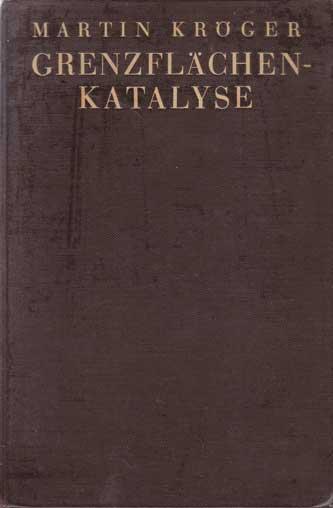 Grenzflächen-Katalyse.: Kröger, Martin: