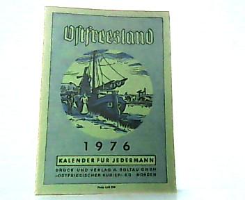 Ostfreesland. Kalender für Jedermann. 1976 / 59.: Ostfriesland: