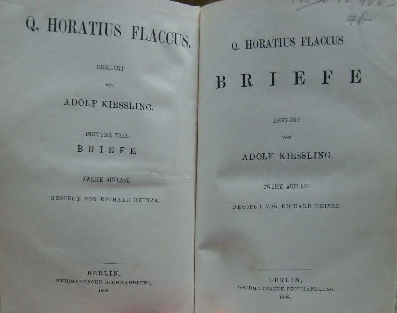 Briefe - Erklärt von Adolf Kiessling -: Quintus Horatius Flaccus