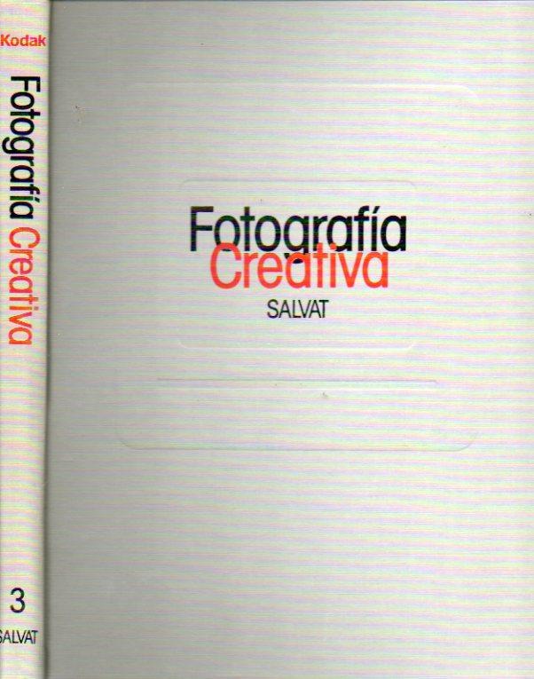 FOTOGRAFÍA CREATIVA. Para descubrir paso a paso los secretos de la fotografía. Vol. 3. Elementos para una buena fotografía; La emoción del movimiento. - Salvat, Juan (Dir.)
