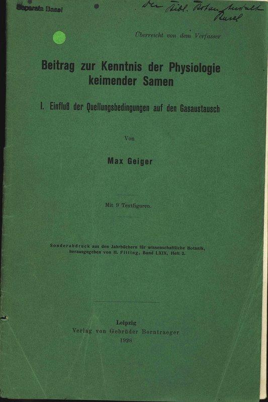 Beitrag zur Kenntnis der Physiologie keimender Samen.: Geiger, Max: