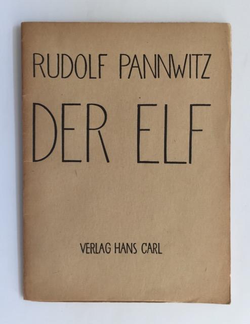 Der Elf.: Pannwitz, Rudolf.