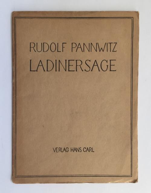 Ladinersage.: Pannwitz, Rudolf.