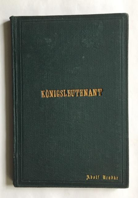 Der Königsleutenant. Lustspiel in vier Aufzügen.: Gutzkow, Karl.