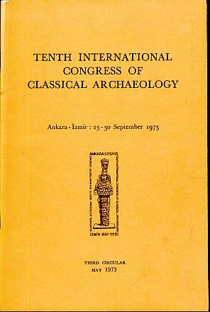 Tenth international Congress of Classical Archaeology. 3: Mansel, Arif Müfid