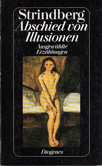 Abschied von Illusionen. Ausgewählte Erzählungen. Herausgegeben von: Strindberg, August: