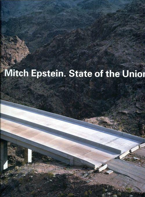 Mitch Epstein - State of the Union. Katalog zur Ausstellung im Kunstmuseum Bonn, 2010/2011.
