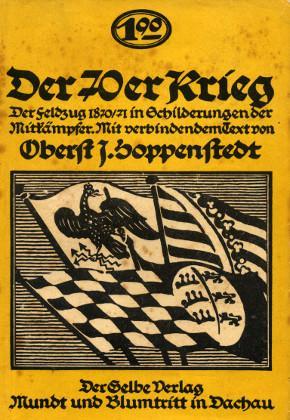 Der 70er Krieg. Der Feldzug 1870/71 in: Hoppenstedt, J. Oberst