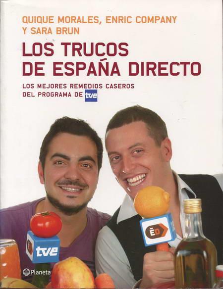 Los trucos de España Directo. Los mejores remedios caseros del programa de TVE - Morales, Quique / Company, Enric / Brun, Sara