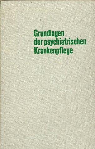 Grundlagen der psychiatrischen Krankenpflege - Band 2: Weise, Harald