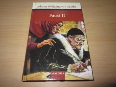 Faust. Der Tragödie zweiter Teil in fünf: Goethe, Johann Wolfgang