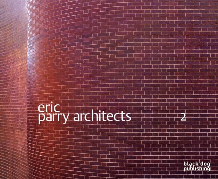 Eric Parry Architects Vol 2: Wang, Wilfried