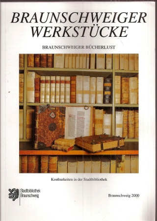 Braunschweiger Bücherlust: Stadt Braunschweig (Hsg.)