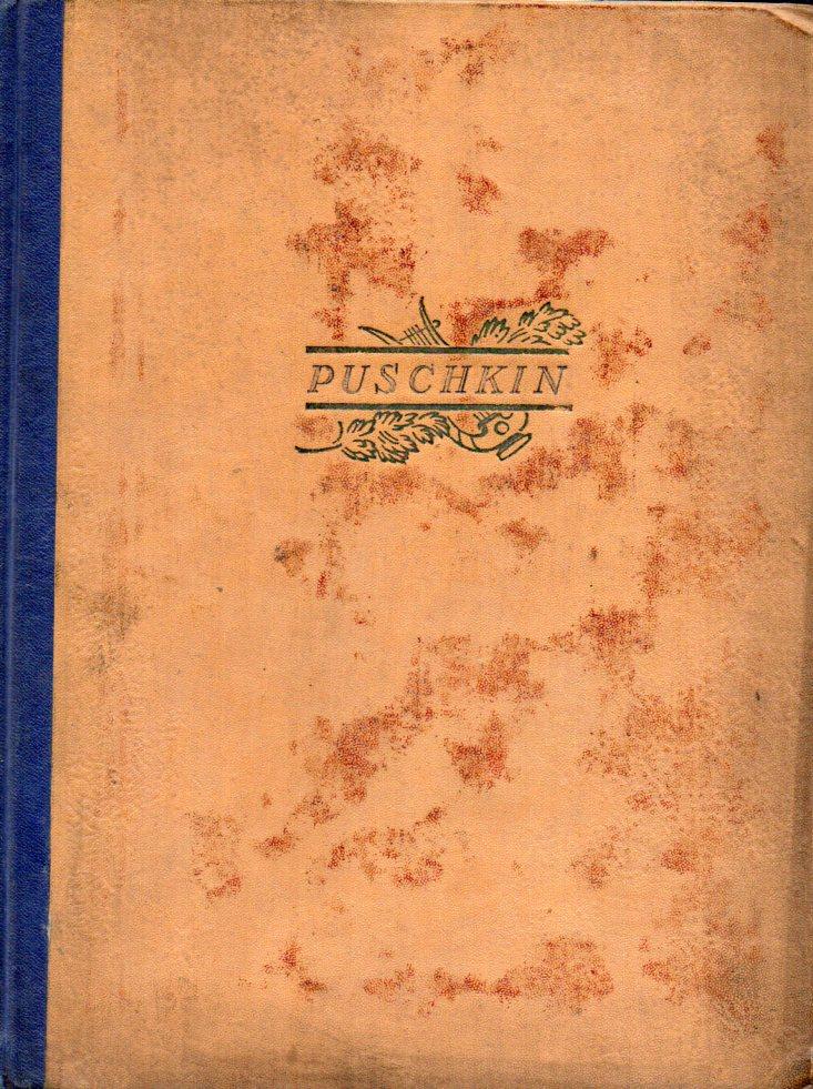 Puschkin-Eine Sammlung von Aufsätzen,dem großen russischen Dichter: Puschkin