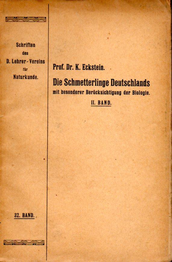 Die Schmetterlinge Deutschlands mit besonderer Berücksichtigung der: Eckstein,K.
