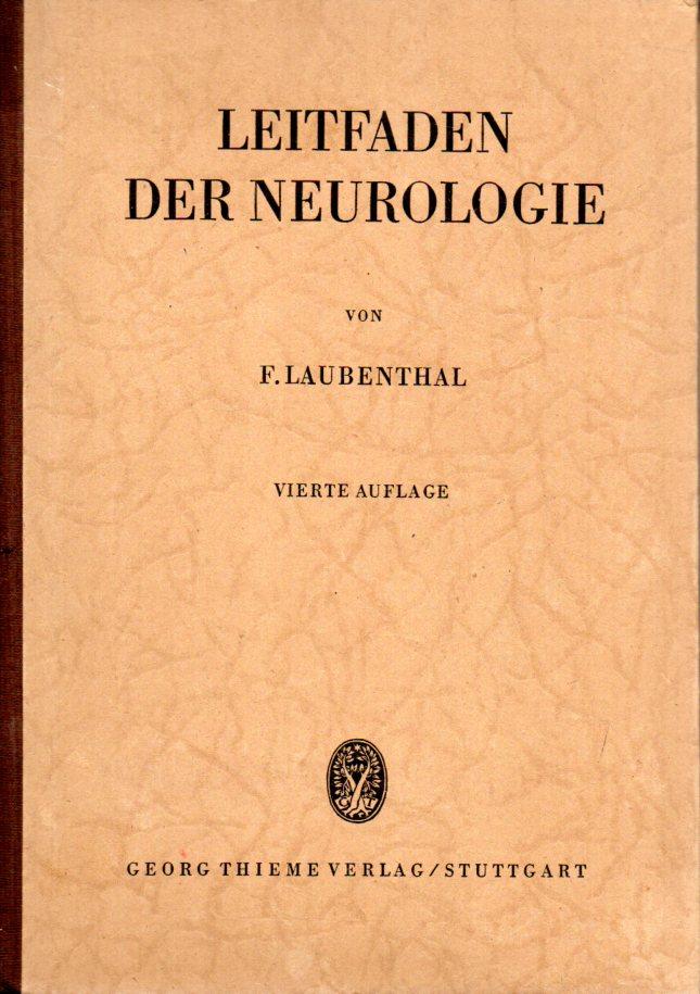 Leitfaden der Neurologie: Laubenthal,F.