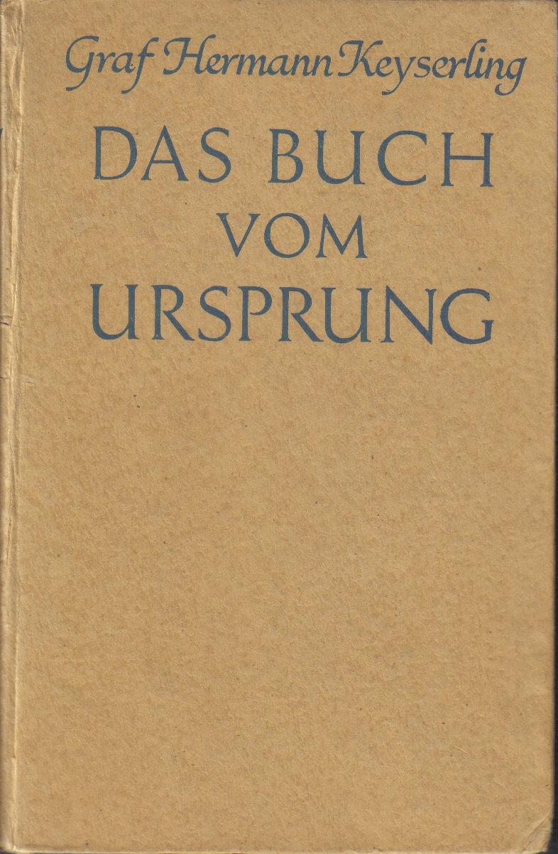 Das Buch vom Ursprung: Keyserling,Hermann
