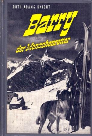 Barry der Menschenretter: Knight,Ruth Adams