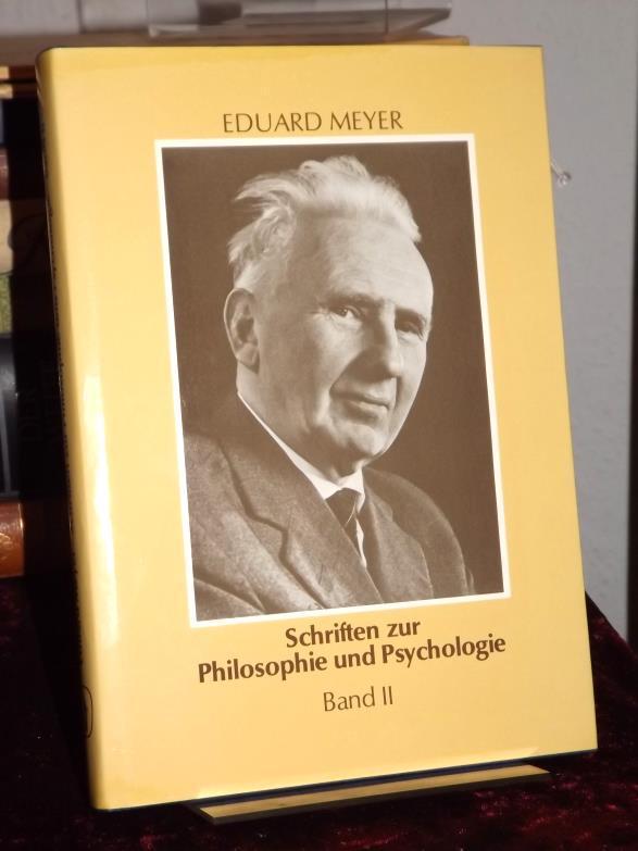 Schriften zur Philosophie und Psychologie. Band II: Meyer, Eduard: