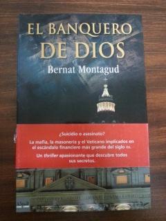 El Banquero De Dios By Bernat Montagud Muy Bien Rustica Con Solapa 2006 1ª Edición Libreria Querubin