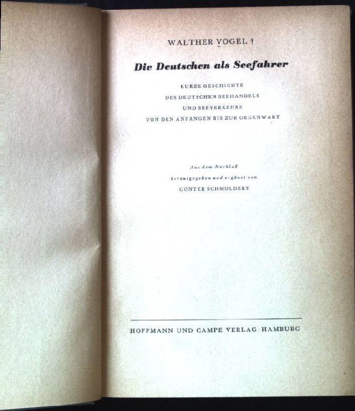 Die Deutschen als Seefahrer. Kurze Geschichte des: Vogel, Walther: