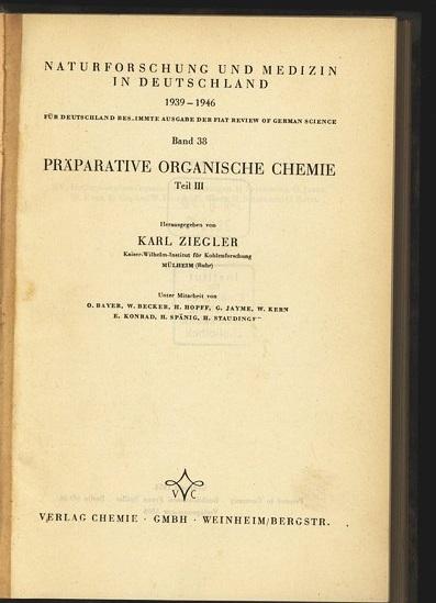 Preparative organische Chemie. Teil III Naturforschung und: ziegler, Karl: