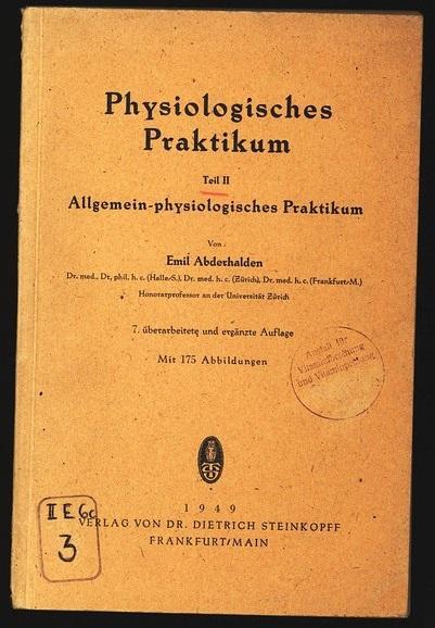 Physiologisches Praktikum. Teil 2: Allgemein-physiologisches Praktikum.: Abderhalden, Emil:
